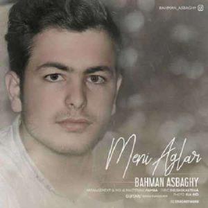 دانلود آهنگ ترکی منی آغلار از بهمن اسبقی